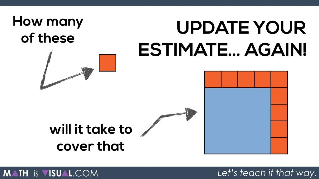 Math Is Visual - Area of a Rectangle Visual Prompts.020 Update your estimate again
